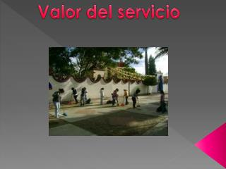 Valor del servicio