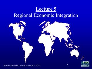Lecture 5 Regional Economic Integration