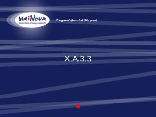 X .A.3. 3