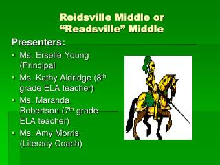 "Reidsville Middle or "" Readsville "" Middle"
