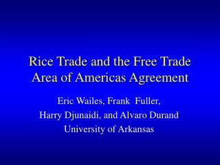 Rice Trade and the Free Trade Area of Americas Agreement