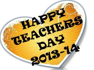 "Wishing You A Very  ""HAPPY TEACHER'S DAY""  From The Bottom Of Our  Hearts…"