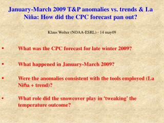 January-March 2009 T&P anomalies vs. trends & La Niña: How did the CPC forecast pan out?