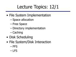 Lecture Topics: 12/1
