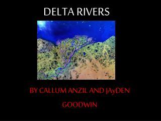 DELTA RIVERS