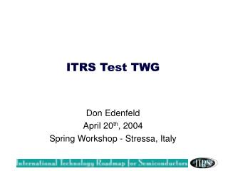 ITRS Test TWG