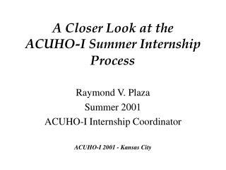 A Closer Look at the  ACUHO-I Summer Internship Process