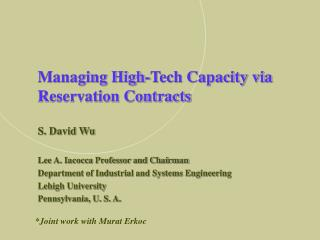 Managing High-Tech Capacity via Reservation Contracts