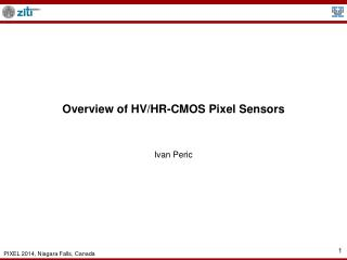 Overview of HV/HR-CMOS Pixel Sensors