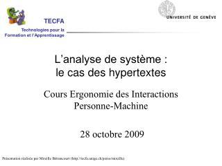 L'analyse de système : le cas des hypertextes