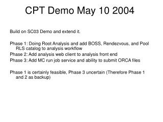 CPT Demo May 10 2004