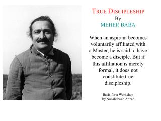 The relationship between disciple and Master is  utterly different
