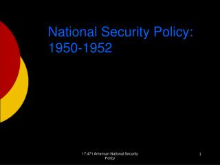 National Security Policy: 1950-1952