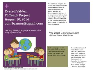Everett Valdez FL Teach Project August 10, 2014 com3gamer@gmail