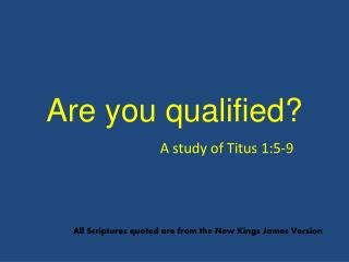 Are you qualified
