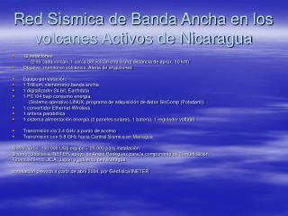 Red Sìsmica de Banda Ancha en los volcanes Activos de Nicaragua