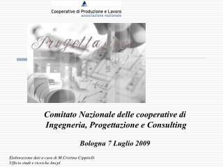 Comitato Nazionale delle cooperative di  Ingegneria, Progettazione e Consulting
