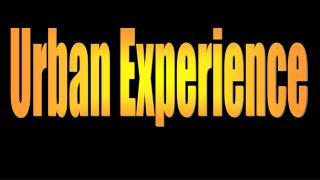 Urban Experience