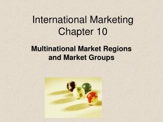 International Marketing Chapter 10