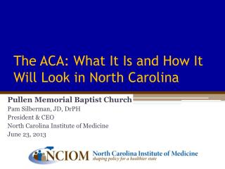 The ACA: What It Is and How It Will Look in North Carolina