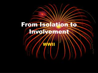 From Isolation to Involvement