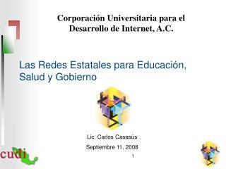 Las Redes Estatales para Educación, Salud y Gobierno