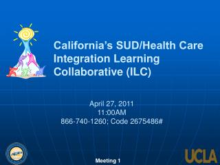 California's SUD/Health Care Integration Learning Collaborative (ILC)