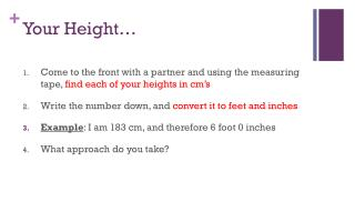 Your Height…