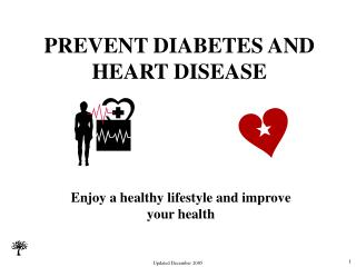 PREVENT DIABETES AND HEART DISEASE