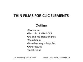 THIN FILMS FOR CLIC ELEMENTS