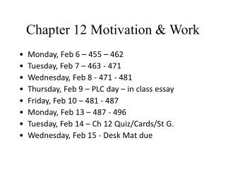 Chapter 12 Motivation & Work