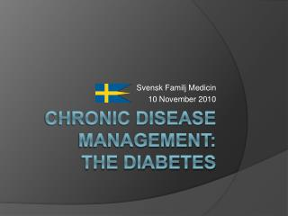 Chronic Disease Management: the Diabetes