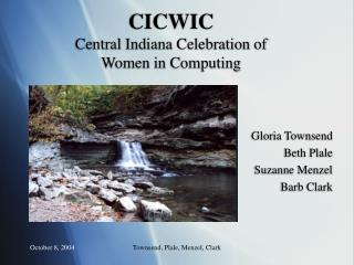 CICWIC Central Indiana Celebration of Women in Computing