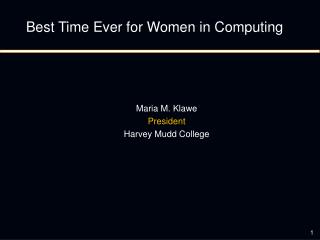 Best Time Ever for Women in Computing