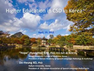 Higher Education in CSD in Korea