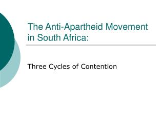 The Anti-Apartheid Movement in South Africa: