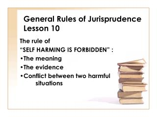 General Rules of Jurisprudence Lesson 10