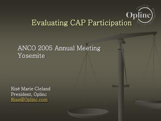 Evaluating CAP Participation