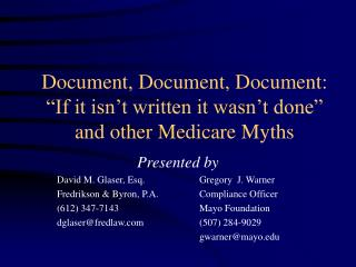 "Document, Document, Document:  ""If it isn't written it wasn't done"" and other Medicare Myths"