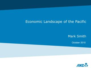 Economic Landscape of the Pacific Mark Smith