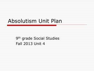 Absolutism Unit Plan