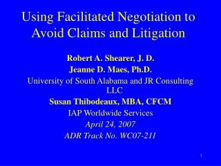 Using Facilitated Negotiation to Avoid Claims and Litigation