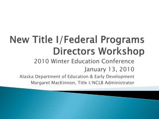 New Title  I/Federal Programs  Directors Workshop