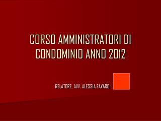 CORSO AMMINISTRATORI DI CONDOMINIO ANNO 2012