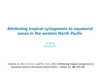 Attributing  tropical  cyclogenesis  to equatorial waves in the western North Pacific