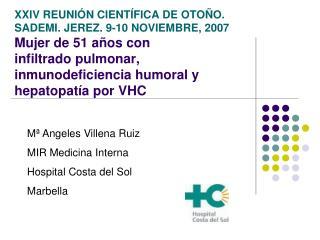 Mª Angeles Villena Ruiz MIR Medicina Interna Hospital Costa del Sol Marbella