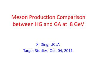 Meson  Production Comparison  between HG and GA  at   8  GeV