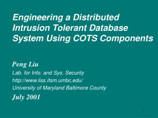 Engineering a Distributed Intrusion Tolerant Database System Using COTS Components