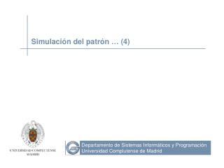 Simulación del patrón … (4)