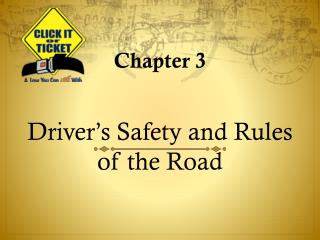 Driver's Safety and Rules of the Road